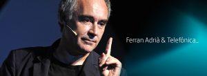 Ferran Adriá Telefonica